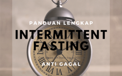 INTERMITTENT FASTING/DIET PUASA